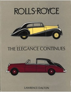ROLLS ROYCE THE ELEGANCE CONTINUES - LAWRENCE DALTON - BOEK