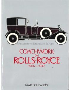 COACHWORK ON ROLLS ROYCE 1906-1939 - LAWRENCE DALTON - BOEK