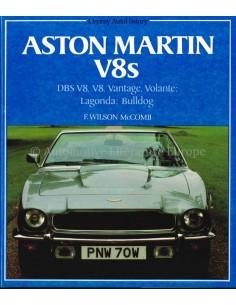 ASTON MARTIN V8S - F. WILSON MCCOMB - BOEK