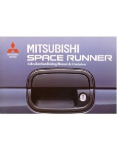1991 MITSUBISHI SPACE RUNNER INSTRUCTIEBOEKJE NEDERLANDS FRANS