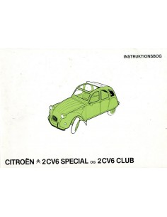 1981 CITROEN 2CV6 SPECIAL & CLUB OWNERS MANUAL DANISH