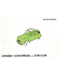 1981 CITROEN 2CV6 SPECIAL & CLUB OWNERS MANUAL HANDBOOK DANISH