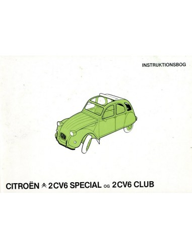 1981 CITROEN 2CV6 SPECIAL & CLUB INSTRUCTIEBOEKJE DEENS