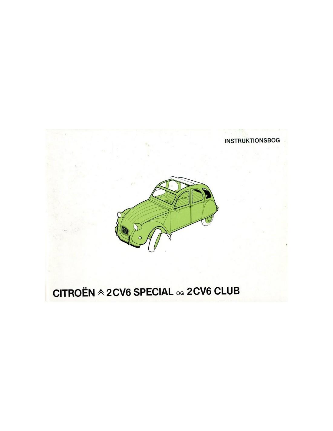 Renault Owners Club Of North America: 1981 CITROEN 2CV6 SPECIAL & CLUB OWNERS MANUAL HANDBOOK DANISH