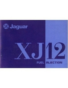 1977 JAGUAR XJ12 FUEL INJECTION INSTRUCTIEBOEKJE ENGELS