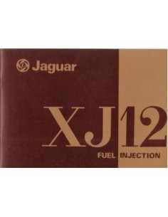 1976 JAGUAR XJ12 FUEL INJECTION INSTRUCTIEBOEKJE ENGELS