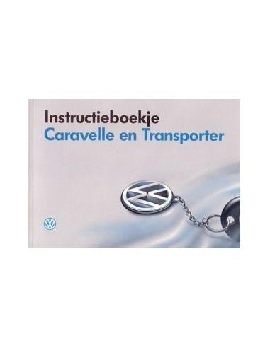 1994 VOLKSWAGEN CARAVELLE & T4 INSTRUCTIEBOEKJE NEDERLANDS