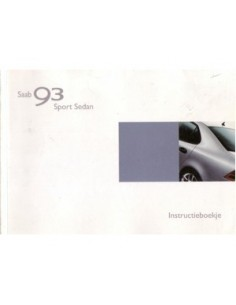 2002 SAAB 9.3 SPORT SEDAN INSTRUCTIEBOEKJE NEDERLANDS