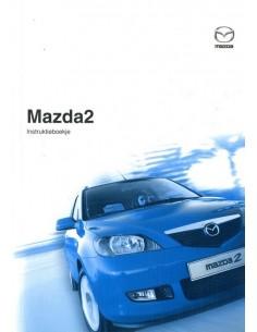 2004 MAZDA 2 OWNERS MANUAL HANDBOOK DUTCH