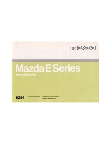 1994 MAZDA E SERIES INSTRUCTIEBOEKJE NEDERLANDS