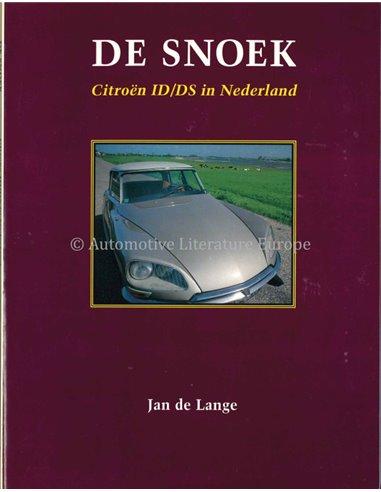 CITROËN - DE SNOEK - JAN DE LANGE - BOOK