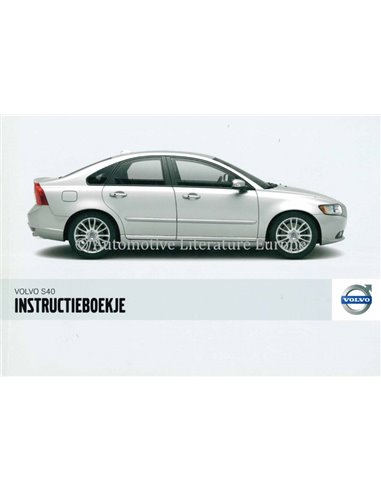 2008 VOLVO S40 OWNERS MANUAL DUTCH