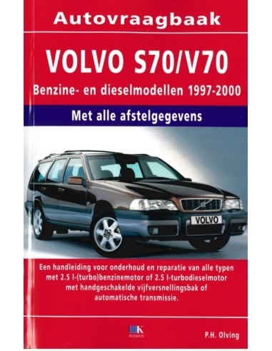 1997 - 2000 VOLVO S70 V70 BENZINE & DIESEL VRAAGBAAK NEDERLANDS