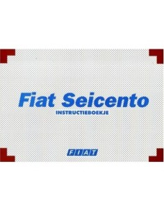 2000 FIAT SEICENTO INSTRUCTIEBOEKJE NEDERLANDS