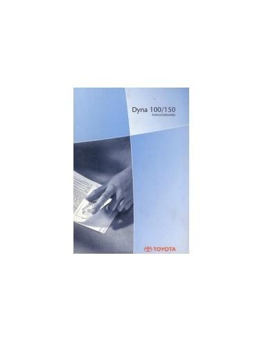 2001 TOYOTA DYNA 100 / 150 INSTRUCTIEBOEKJE NEDERLANDS
