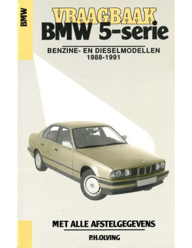 1988 - 1991 BMW 5 SERIES PETROL - DIESEL REPAIR MANUAL DUTCH