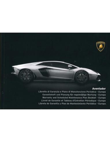 2015 LAMBORGHINI AVENTADOR LP 750-4 SV MAINTENANCE & WARRANTY MANUAL