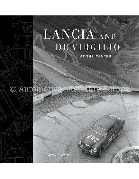 LANCIA AND DE VIRGILIO AT THE CENTER - GEOFFREY GOLDBERG - BOOK - ITALIAN