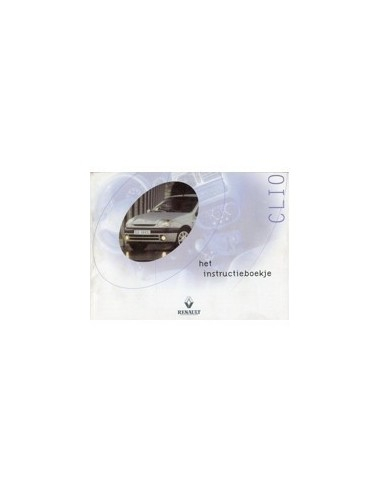 2000 RENAULT CLIO INSTRUCTIEBOEKJE NEDERLANDS