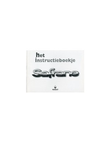 1999 RENAULT SAFRANE INSTRUCTIEBOEKJE NEDERLANDS