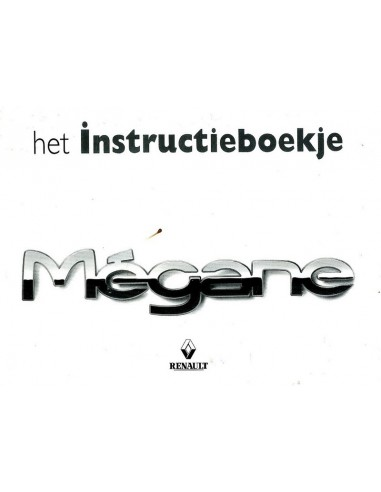 1999 RENAULT MEGANE INSTRUCTIEBOEKJE NEDERLANDS