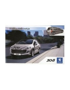 2008 PEUGEOT 308 INSTRUCTIEBOEKJE NEDERLANDS