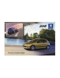 2004 PEUGEOT 206 INSTRUCTIEBOEKJE NEDERLANDS