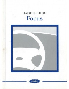 2001 FORD FOCUS INSTRUCTIEBOEKJE NEDERLANDS