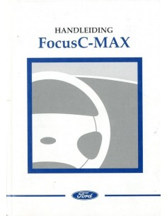 2003 FORD FOCUS C-MAX INSTRUCTIEBOEKJE NEDERLANDS