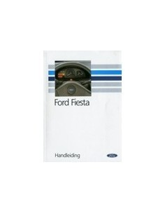 1991 FORD FIESTA INSTRUCTIEBOEKJE NEDERLANDS