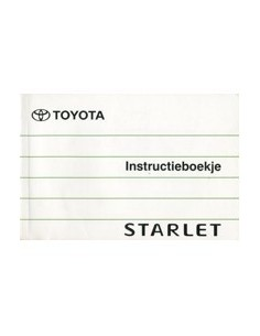 1990 TOYOTA STARLET INSTRUCTIEBOEKJE NEDERLANDS