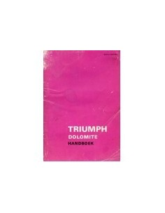 1972 TRIUMPH DOLOMITE INSTRUCTIEBOEKJE NEDERLANDS