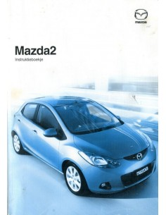 2008 MAZDA 2 INSTRUCTIEBOEKJE NEDERLANDS