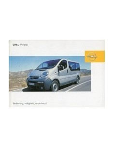 2004 OPEL VIVARO INSTRUCTIEBOEKJE NEDERLANDS