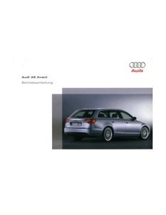 2005 AUDI A6 AVANT INSTRUCTIEBOEKJE DUITS