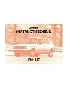 1978 FIAT 127 INSTRUCTIEBOEKJE NEDERLANDS