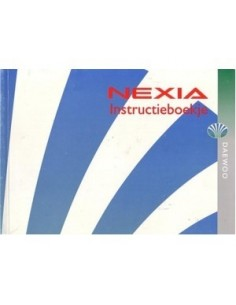 1997 DAEWOO NEXIA INSTRUCTIEBOEKJE NEDERLANDS