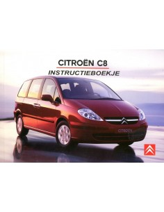 2006 CITROEN C8 INSTRUCTIEBOEKJE NEDERLANDS