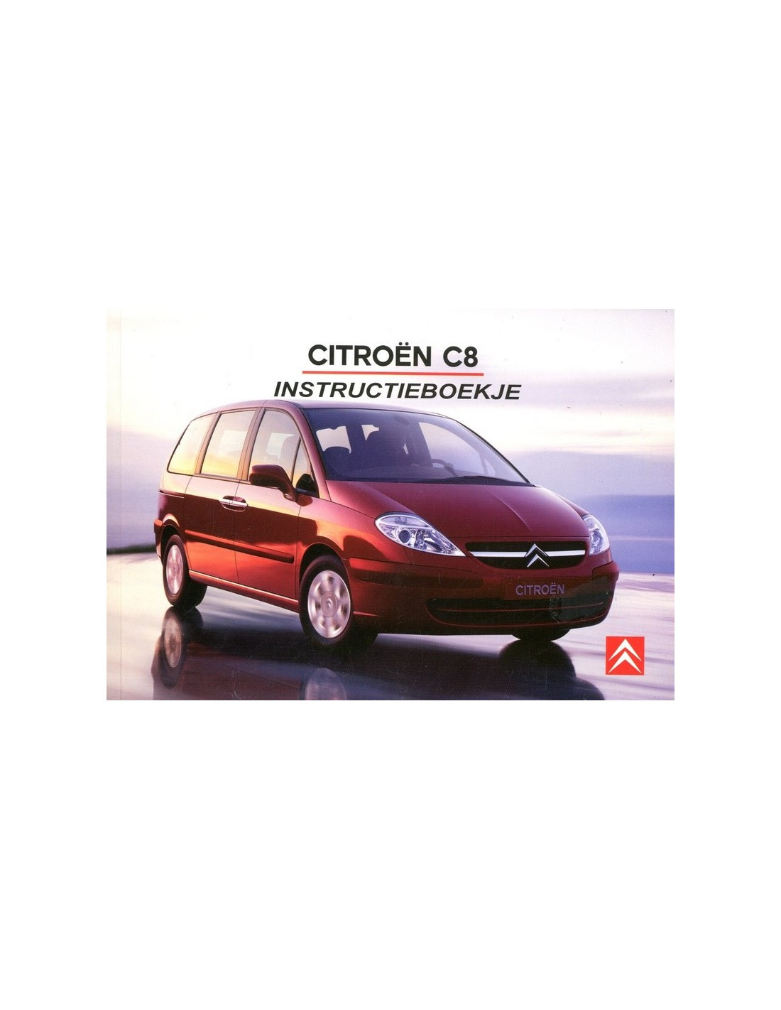 2006 CITROEN C8 OWNER'S MANUAL DUTCH
