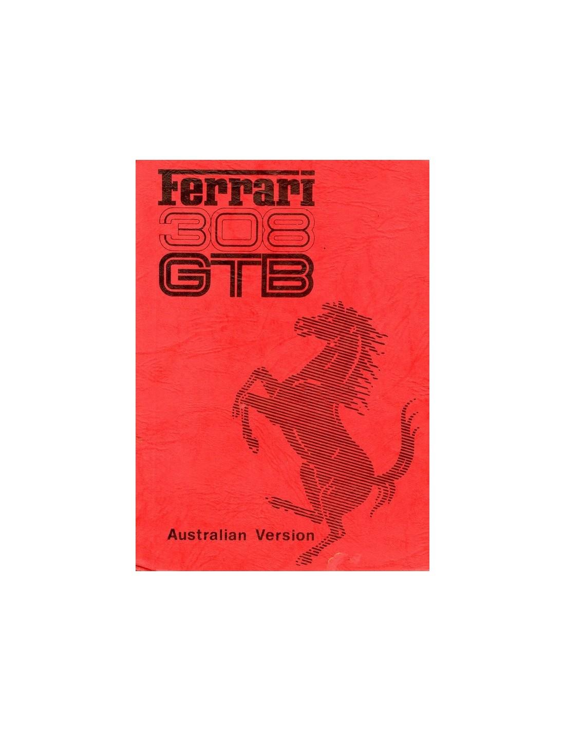 Ferrari Repair Manuals: 1976 FERRARI 308 GTB OWNERS MANUAL AUSTRALIA VERSION 134/76