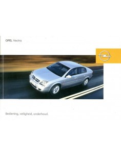 2004 OPEL VECTRA INSTRUCTIEBOEKJE NEDERLANDS
