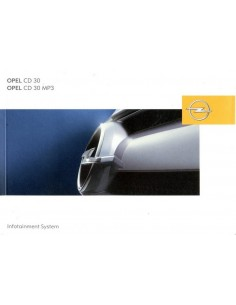 2004 OPEL CD 30 MP3 INFOTAINMENT SYSTEM INSTRUCTIEBOEKJE