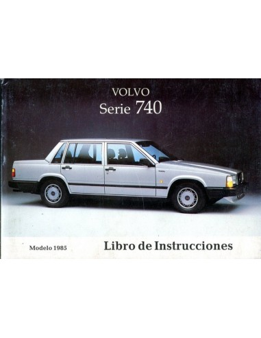 1985 volvo 740 owners manual handbook spanish rh autolit eu Volvo 740 Wagon 1991 volvo 740 owner's manual