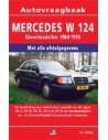 1984 - 1990 MERCEDES BENZ E KLASSE W124 DIESEL REPERATURANLEITUNG NIEDERLANDISCH