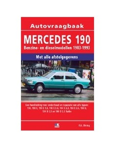 1983 - 1993 MERCEDES BENZ 190 W201 BENZINE / DIESEL VRAAGBAAK NEDERLANDS