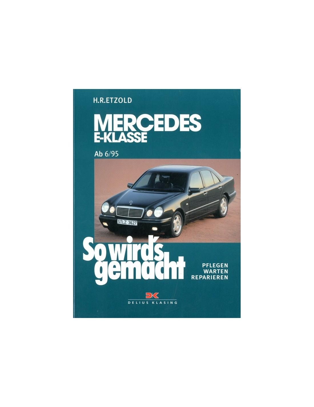 1995 1997 mercedes benz e class petrol workshop manual german rh autolit eu 1996 Mercedes-Benz E-Class 1997 E420 Reliability