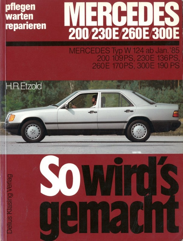 1985 1988 mercedes benz e class petrol workshop manual for Mercedes benz e class manual