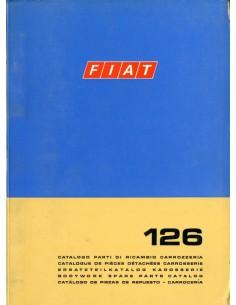 1972 FIAT 126 CARROSSERIE ONDERDELENHANDBOEK