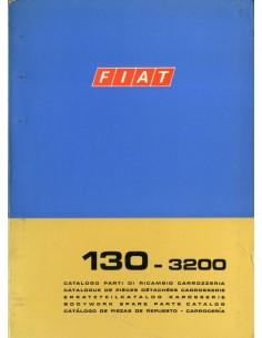 1971 FIAT 130 - 3200 CARROSSERIE ONDERDELENHANDBOEK