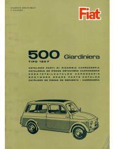 1966 FIAT 500 GIARDINETTA TIPO 120F CARROSSERIE ONDERDELENHANDBOEK